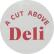 A Cut Above Deli