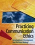Practicing Communication Ethics