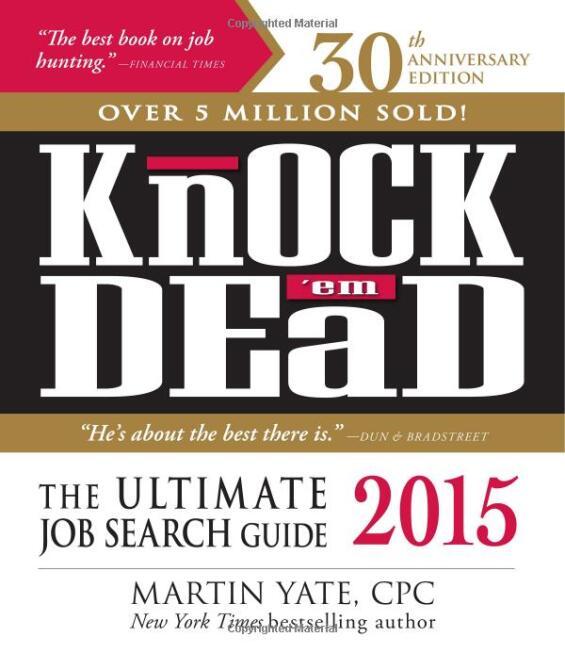 Http://www.amazon.com  Knock Em Dead Resumes