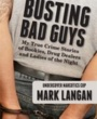 SOU Textbooks Busting Bad Guys (ISBN 0991311019) by Mark Langan for Southern Oregon University Students in Ashland, OR