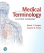 Snow College  Textbooks Medical Terminology (ISBN 0134701208) by Bonnie F. Fremgen, Suzanne S. Frucht for Snow College  Students in Ephraim, UT